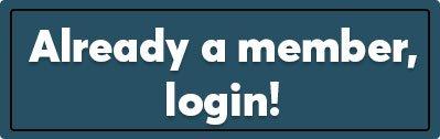 already a member, then login